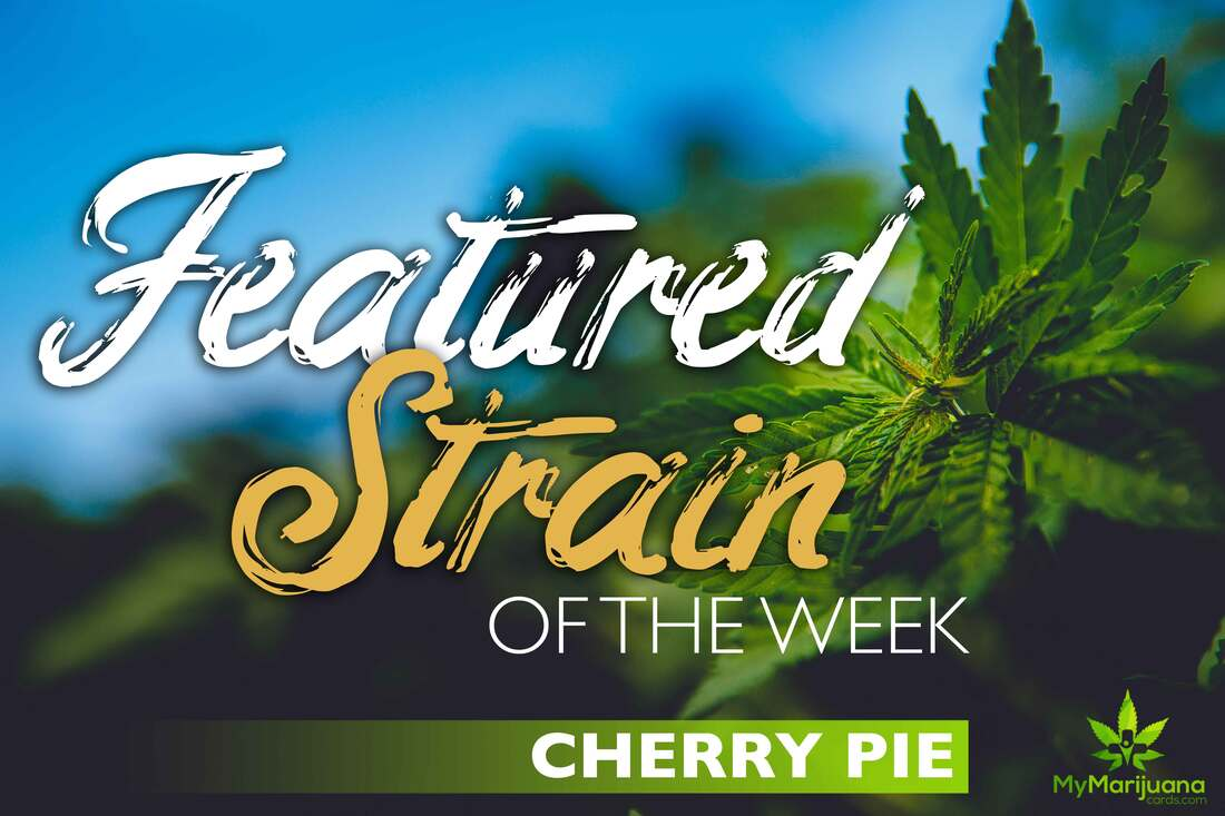 Featured Strain of the Week: Cherry Pie