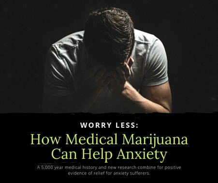 Ohio Marijuana Doctors help man with anxiety