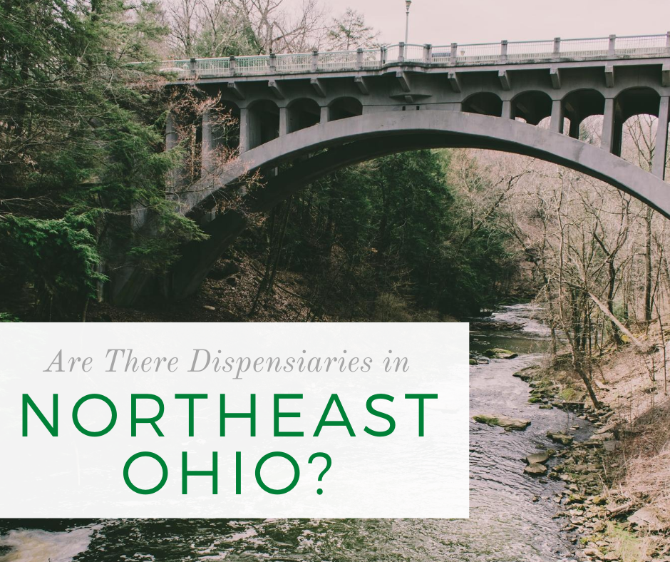 Are There Dispensaries in Northeast Ohio?