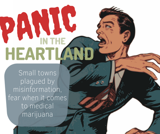 Small towns plagued by misinformation, fear when it comes to medical marijuana